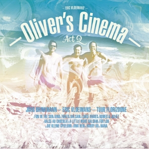 VLOEIMANS, ERIC - OLIVER'S CINEMA -ACT 2