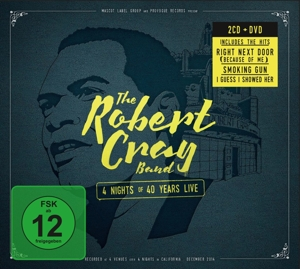CRAY, ROBERT - 4 NIGHTS OF 40.. -CD+DVD-