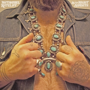 RATELIFF, NATHANIEL & THE NIGHT SWEA - NATHANIEL RATELIFF & THE NIGHT SWEA