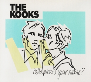 KOOKS, THE - HELLO, WHAT S YOUR NAME
