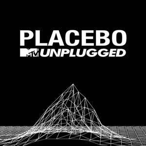PLACEBO - MTV UNPLUGGED (LTD.DELUXE EDITION)