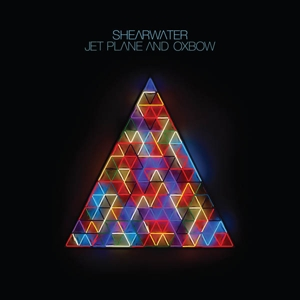 SHEARWATER - JET PLANE AND OXBOX