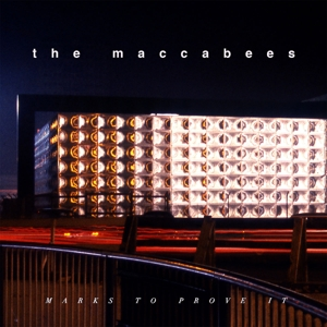 MACCABEES, THE - MARKS TO PROVE IT