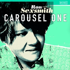 SEXSMITH, RON - CAROUSEL ONE