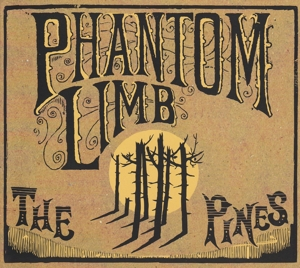 PHANTOM LIMB - PINES -DIGI-