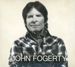 FOGERTY, JOHN - WROTE A SONG FOR EVERYONE