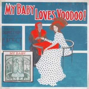 MY BABY - LOVES VOODOO!
