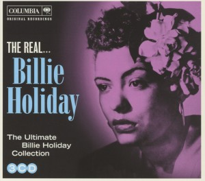 HOLIDAY, BILLIE - REAL BILLIE HOLIDAY