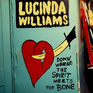 WILLIAMS, LUCINDA - DOWN WHERE THE SPIRIT..