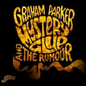 PARKER, GRAHAM & THE RUMOUR - MYSTERY GLUE