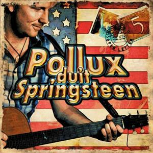 POLLUX, FRANS - POLLUX DUIT SPRINGSTEEN