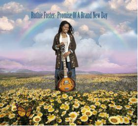 RUTHIE FOSTER - PROMISES OF A BRAND NEW DAY