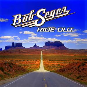 SEGER, BOB - RIDE OUT -DELUXE-