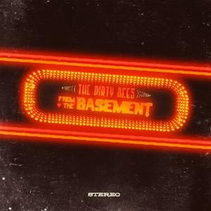 DIRTY ACES - FROM THE BASEMENT -DIGI-