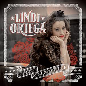 ORTEGA, LINDI - FADED GLORYVILLE