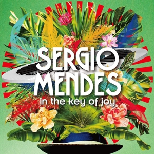 S�RGIO MENDES - IN THE KEY OF JOY