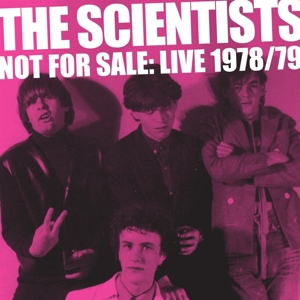 SCIENTISTS - NOT FOR SALE  LIVE 78/79
