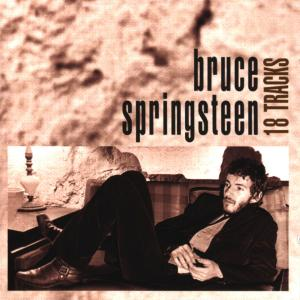 SPRINGSTEEN, BRUCE - 18 TRACKS