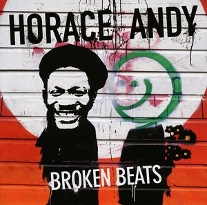 ANDY, HORACE - BROKEN BEATS