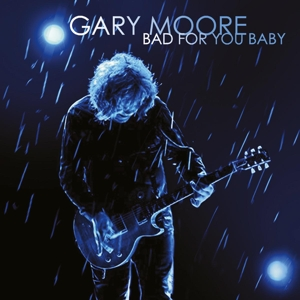 MOORE, GARY - BAD FOR YOU BABY -HQ-