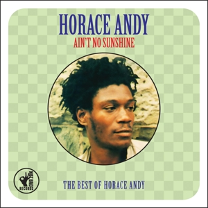ANDY, HORACE - AIN'T NO SUNSHINE