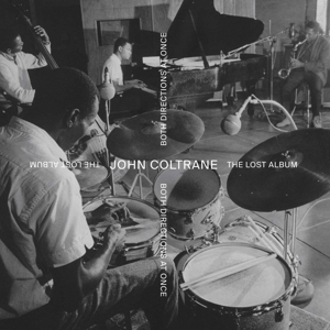 COLTRANE, JOHN - BOTH DIRECTIONS AT ONCE - THE LOST