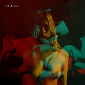 DOLLKRAUT - HOLY GHOST PEOPLE