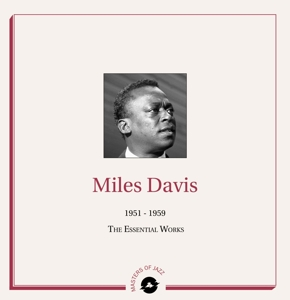 MILES DAVIS - 1951-1959 THE ESSENTIAL WORKS