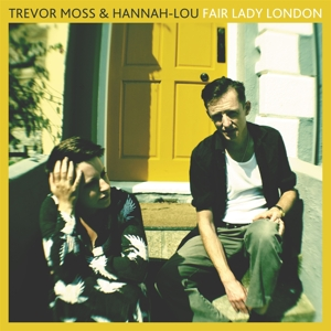 MOSS, TREVOR -& HANNAH-LOU- - FAIR LADY LONDON
