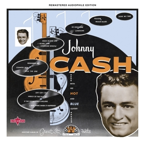CASH, JOHNNY - WITH HIS HOT AND BLUE GUITAR -REMAST-