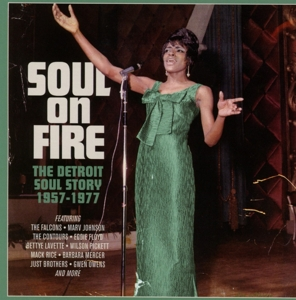 VARIOUS - SOUL ON FIRE - THE DETROIT SOUL STORY 1957-1977