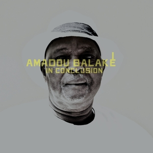 BALAKE, AMADOU - IN CONCLUSION