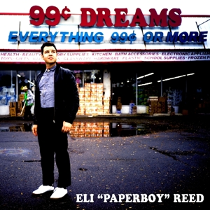 REED, ELI -PAPERBOY- - 99 CENT DREAMS -DOWNLOAD-
