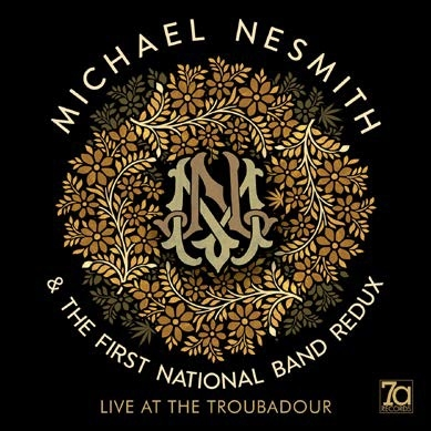 NESMITH, MICHAEL - LIVE AT THE TROUBADOUR