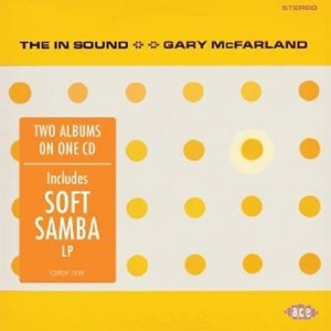 MCFARLAND, GARY - IN SOUND / SOFT SAMBA