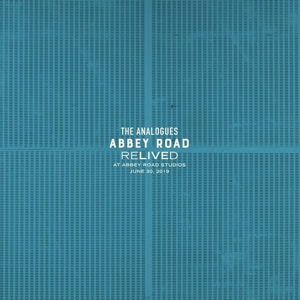 ANALOGUES, THE - ABBEY ROAD RELIVED
