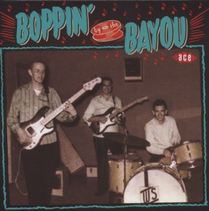 VARIOUS - BOPPIN' BY THE BAYOU