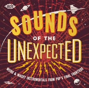 VARIOUS - SOUNDS OF THE UNEXPECTED