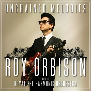 ORBISON, ROY - UNCHAINED MELODIES: ROY..