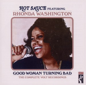 HOT SAUCE FT. RHONDA WASH - GOOD WOMAN TURNING BAD