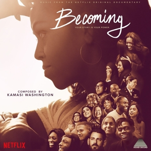 WASHINGTON, KAMASI - BECOMING (MUSIC FROM THE NETFLIX ORIGINAL DOCUMENTARY)