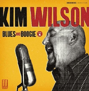 WILSON, KIM - BLUES AND BOOGIE, VOL. 1