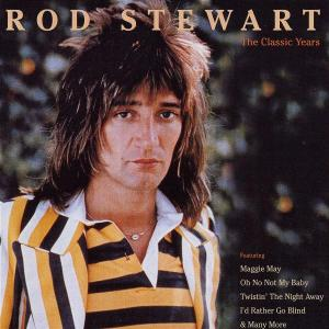 STEWART, ROD - MAGGIE MAY/THE CLASSIC YEA