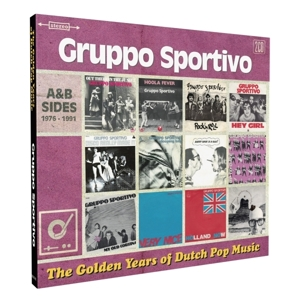 GRUPPO SPORTIVO - GOLDEN YEARS OF DUTCH POP
