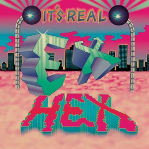 EX HEX - IT S REAL