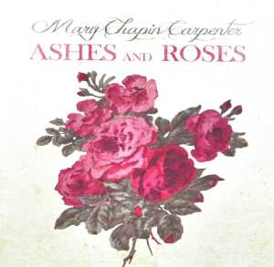 CHAPIN CARPENTER, MARY - ASHES AND ROSES