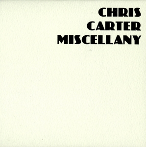 CHRIS CARTER - MISCELLANY BOX SET