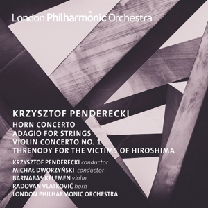 LONDON PHILHARMONIC ORCHESTRA KRZYS - PENDERECKI HORN AND VIOLIN CONCERTO