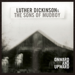 DICKINSON, LUTHER & THE S - ONWARD AND UPWARD