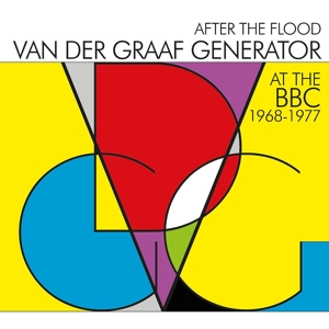 VANDERGRAAF GENERATOR - AFTER THE FLOOD / AT THE BBC 1968 -